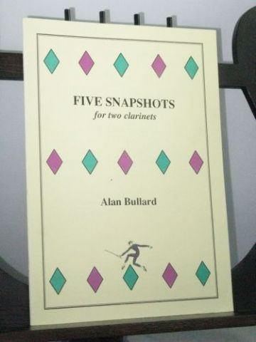 Bullard A - Five Snapshots for Two Clarinets